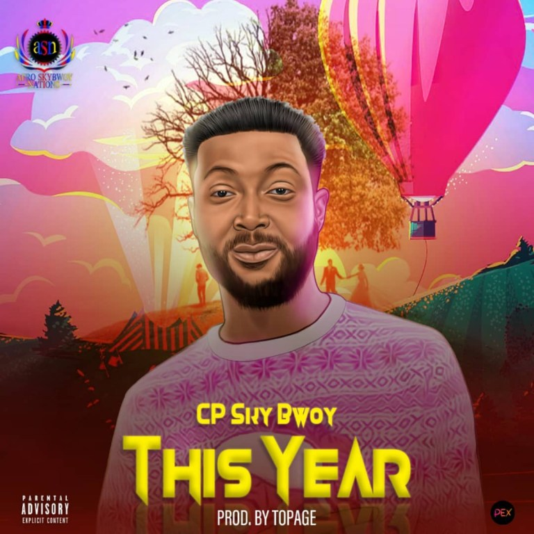 Cp Sky Bwoy This Year mp3 image