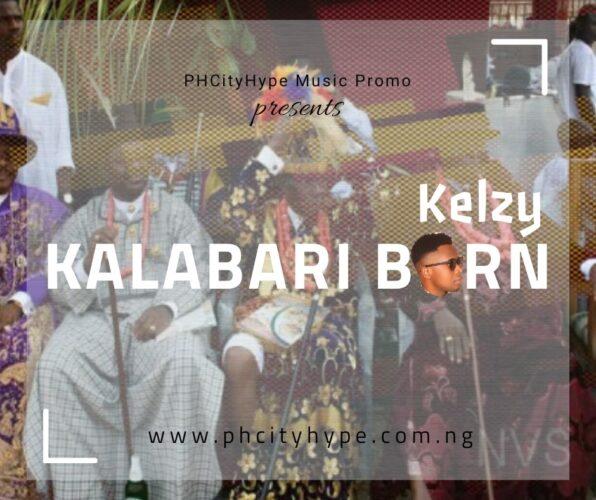MP3: Kelzy ft Prof. Eddis – Kalabari Born