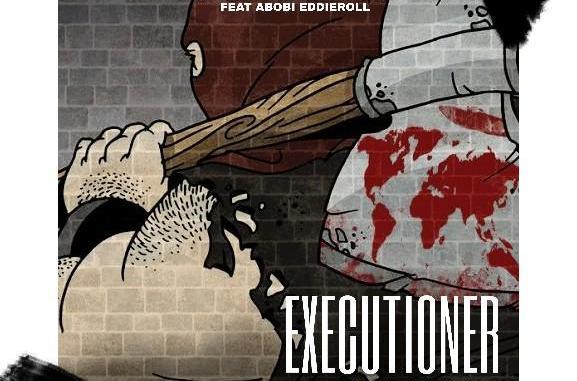 "MP3: DJ TFlexx – ""Executioner"" featuring Abobi Eddieroll"