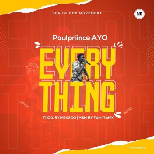 "MP3: Paulpriince Ayo – ""Everything"""