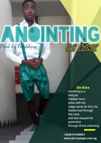 """MP3: De Kinx – """"Anointing"""""""