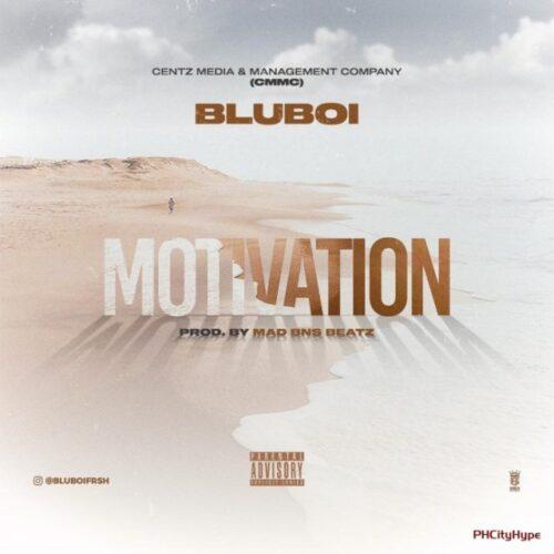 MP3: Bluboi – Motivation
