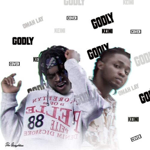 MP3: Keini – Godly (Omah Lay Cover)