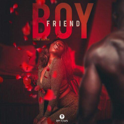 MP3: Trina South – Boyfriend (Mixtape)