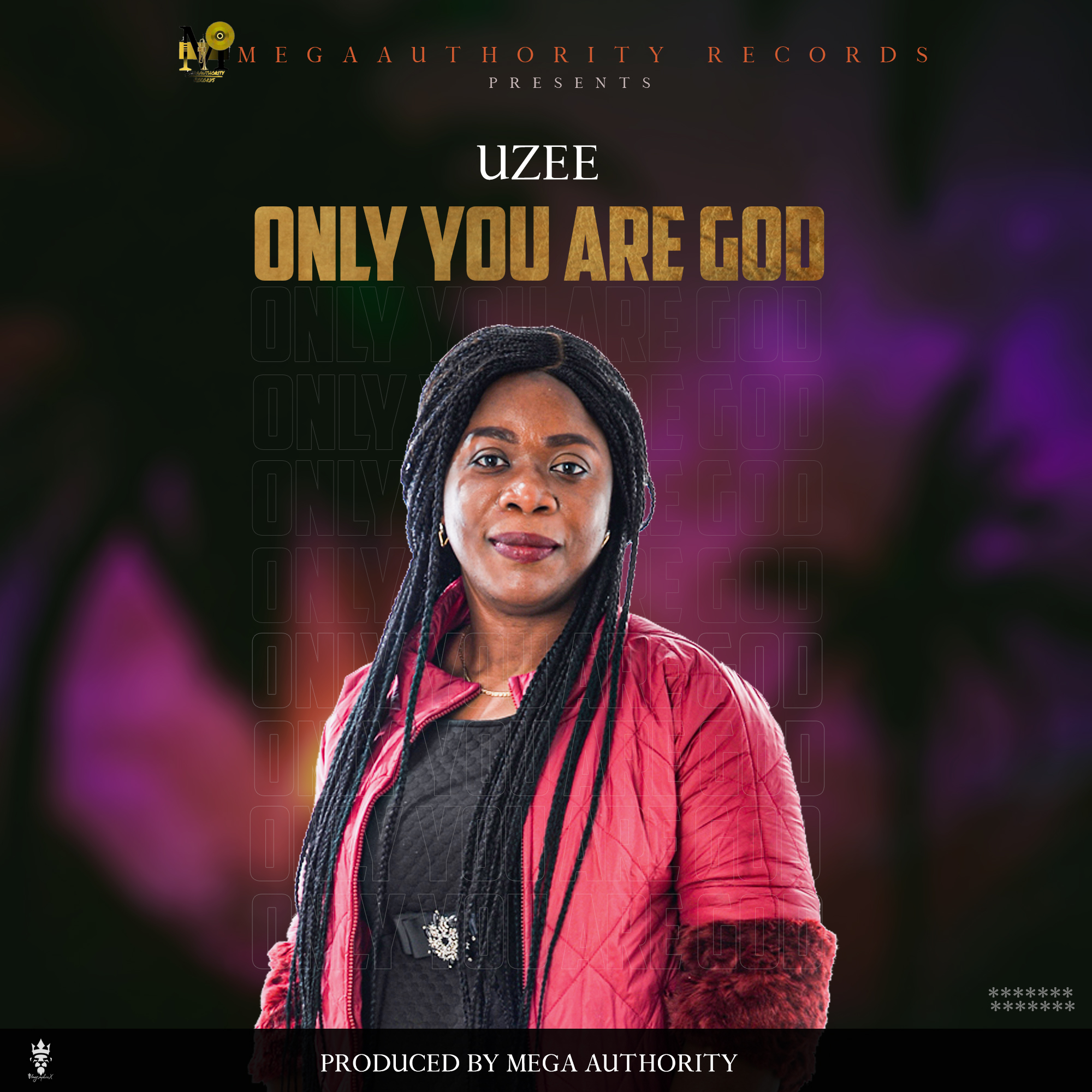 UZEE ONLY YOU ARE GOD