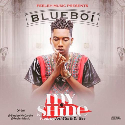 MP3: Bluboi – My Shine