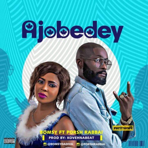 "MP3: Bomsy – ""Ajobedey"" ft. Porsh Rabbai"
