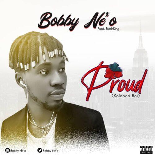 """MP3: Bobby  Ne'o – """"Proud (Kalabari Boi)"""""""
