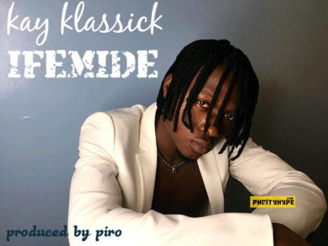 MP3: Kay Klassick – Ifemide