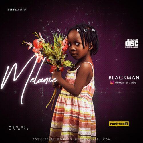 MP3: Blackman – Melanie
