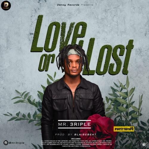 MP3: Mr 3riple – Love or Lust