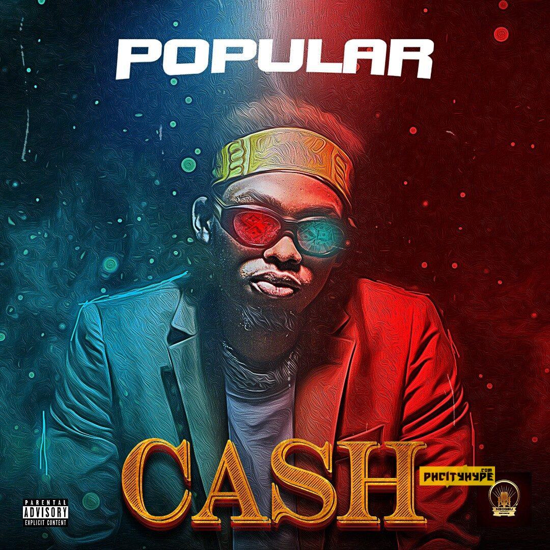 MP3: Popular – Cash (Popularisloud)