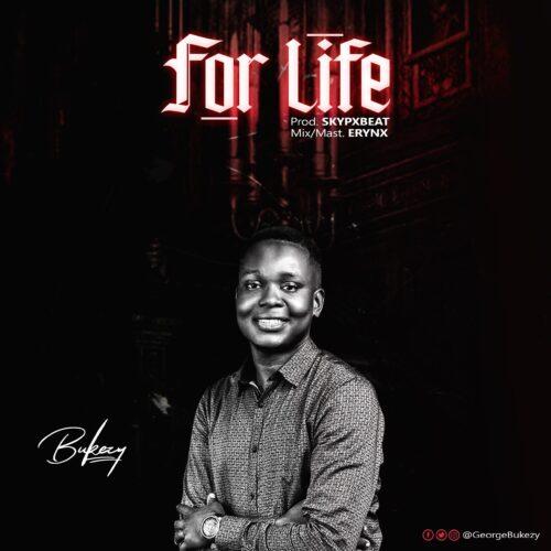 "MP3: Bukezy – ""For Life"""