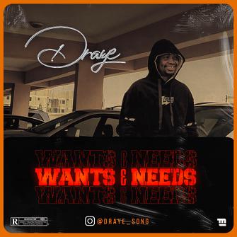 "MP3: Draye – ""Wants & Needs"""