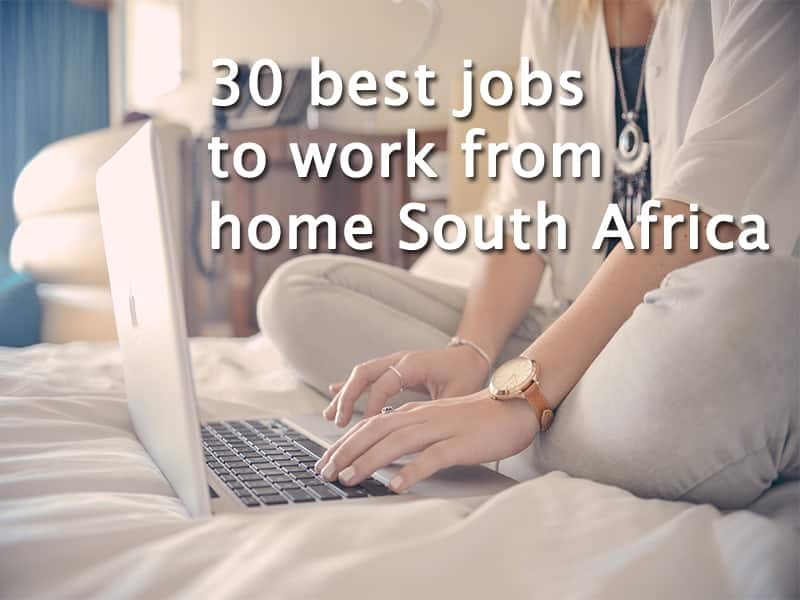 10 best work from home jobs in south africa