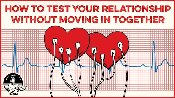 4 ways to test your relationship without moving in together