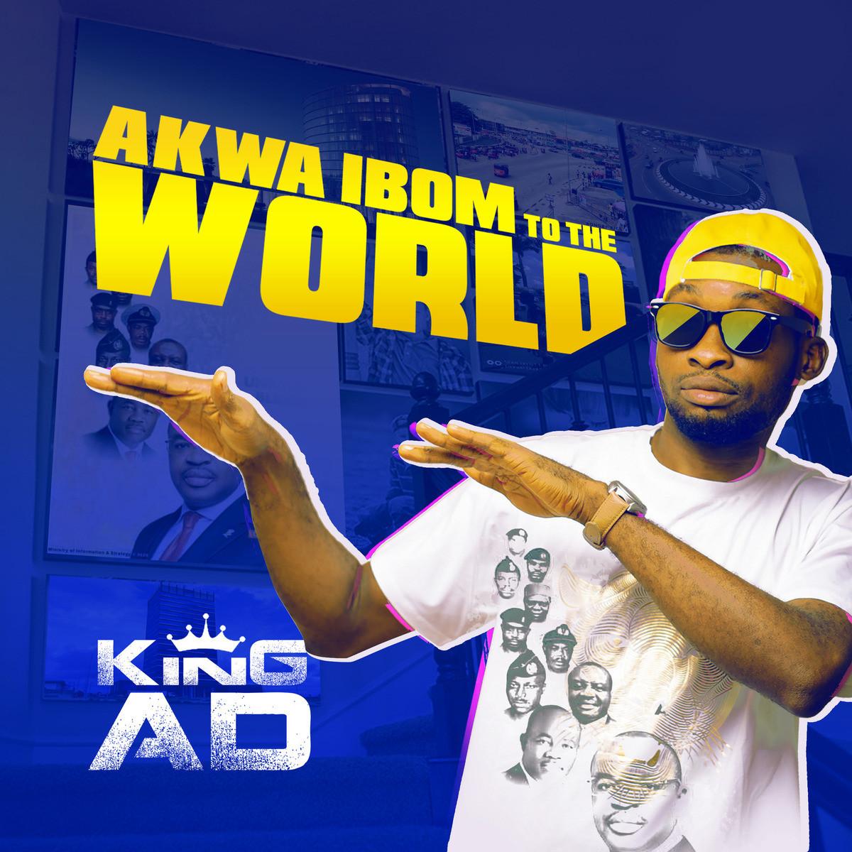 mp3 king ad akwa ibom to the world